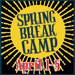 Spring Break Camp:  April 1st Thru April 5th 2019