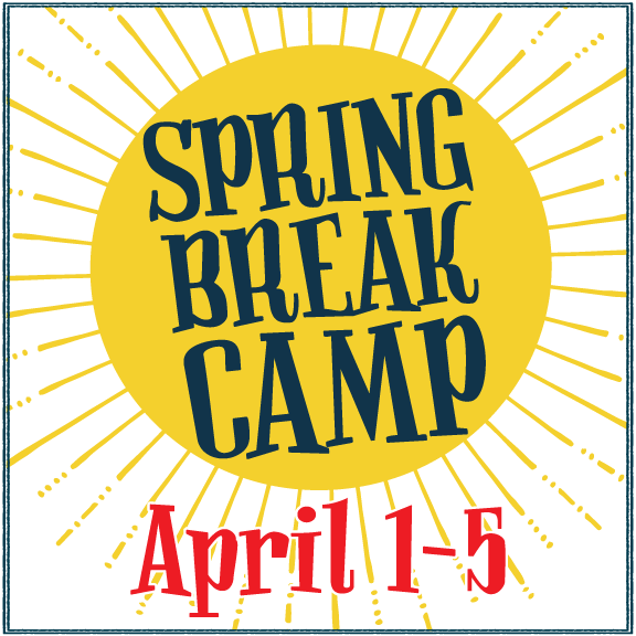 Spring Break Camp:  April 1st Thru April 5th 2019