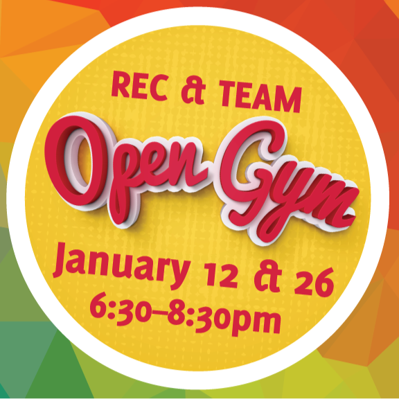 Rec/Team  Open  Gym – January 26th
