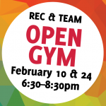 Rec/Team  Open  Gym – February 24th 2018