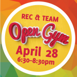 Rec/Team  Open  Gym – April 28th 2018