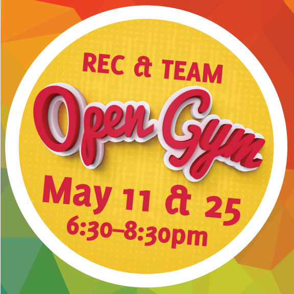 Rec/Team Open  Gym – May 25th – LAST OPEN GYM UNTIL AUG 24TH