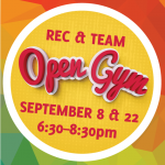 Rec/Team  Open  Gym – September 22nd 2018