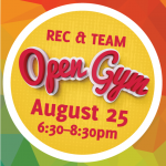 Rec/Team  Open  Gym – August 25th 2018