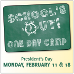 School's Out One Day Camp-February 11th And February 18th